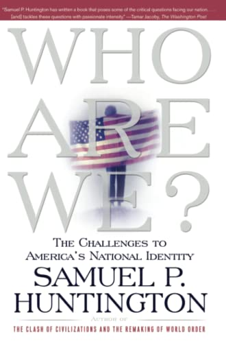 9780684870540: Who Are We: The Challenges to America's National Identity