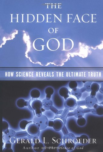 9780684870595: The Hidden Face of God: Science Reveals the Ultimate Truth