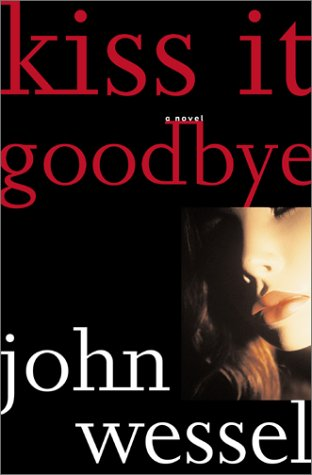 9780684870632: Kiss It Goodbye: A Novel