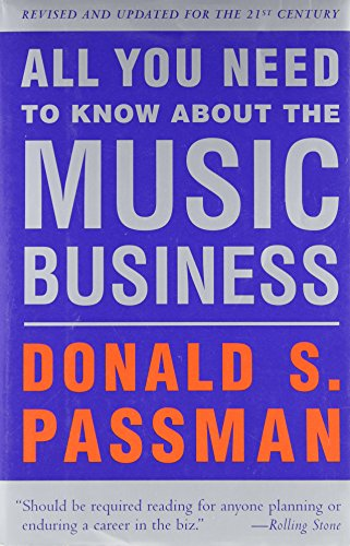 9780684870649: All You Need to Know About the Music Business: Revised and Updated for the 21st Century
