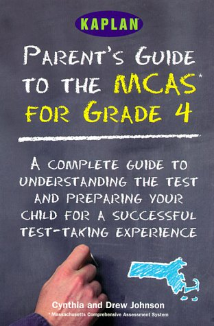 Parent's Guide to the MCAS 4th Grade Tests: Kaplan