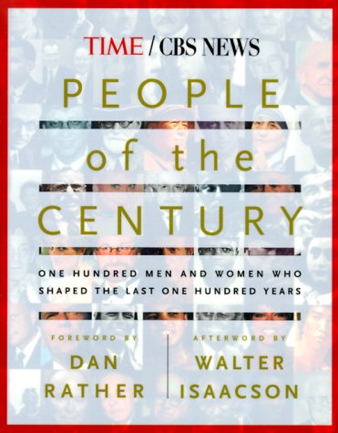 9780684870939: People of the Century: 100 Men and Women Who Shaped the Last 100 Years