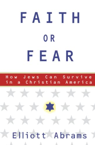 9780684871042: Faith or Fear: How Jews Can Survive in a Christian America