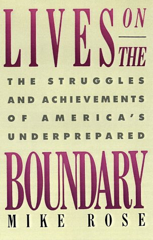 9780684871059: Lives on the Boundary: The Struggles and Achievements of America's Underprepared