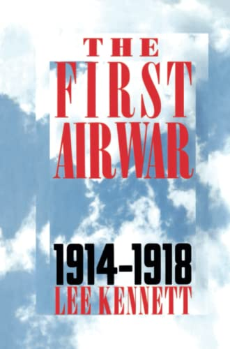 9780684871202: The First Air War: 1914-1918