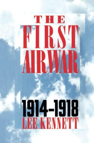 9780684871202: The First Air War: 1914-1918
