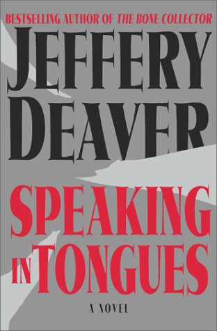 "Speaking In Tongues "" Signed "": Deaver, Jeffery"