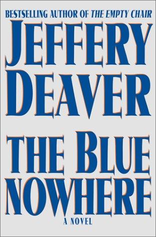 9780684871271: The Blue Nowhere : A Novel