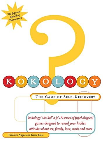 Kokology: The Game of Self-Discovery: Nagao, Tadahiko; Saito, Isamu