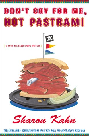 9780684871554: Don't Cry For Me, Hot Pastrami: A Ruby, the Rabbi's Wife Mystery (Ruby, the Rabbi's Wife Mysteries)