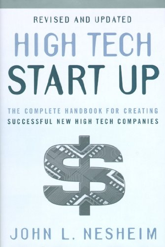 9780684871707: High Tech Start Up, Revised and Updated: The Complete Handbook For Creating Successful New High Tech Companies