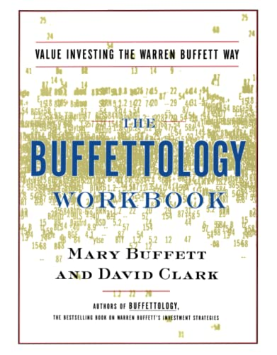 9780684871714: Buffetology Workbook: The Proven Techniques for Investing Successfully in Changing Markets That Have Made Warren Buffett the World's Most Famous Investor