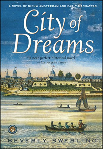 9780684871738: City of Dreams: A Novel of Nieuw Amsterdam and Early Manhattan