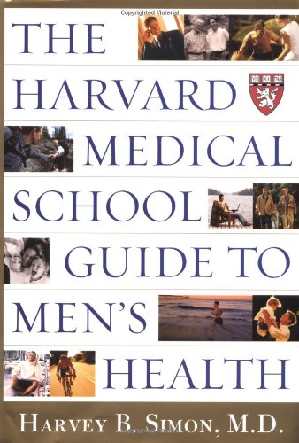 9780684871813: The Harvard Medical School Guide to Men's Health: Lessons from the Harvard Men's Health Studies (Harvard Medical School Book)