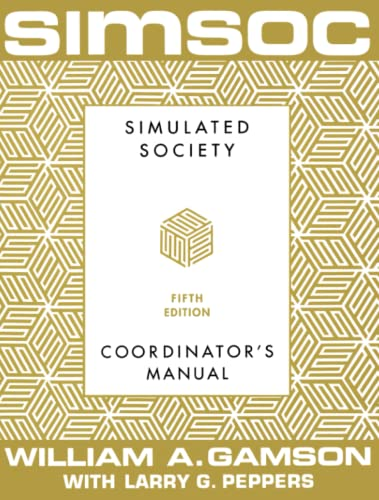 9780684871981: Simsoc: Simulated Society, Coordinator's Manual: Coordinator's Manual, Fifth Edition