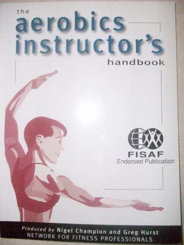 9780684872094: Aerobic Instructor's Handbook