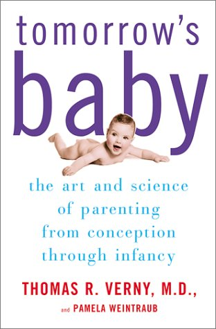 9780684872148: Tomorrow's Baby: The Art and Science of Parenting from Conception through Infancy