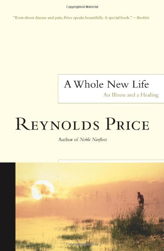 9780684872551: A Whole New Life: An Illness and a Healing (Scribner Classics)