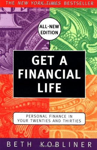 9780684872612: Get a Financial Life: Personal Finance in Your Twenties and Thirties