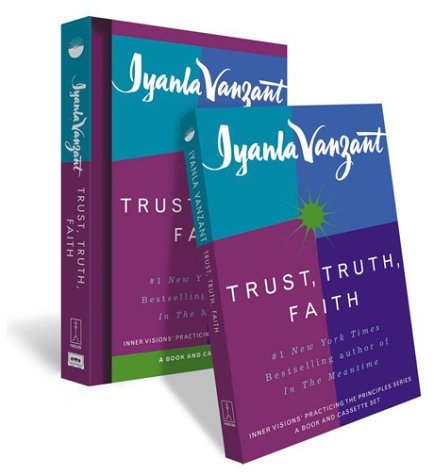 9780684872698: Trust, Truth, Faith: The Inner Visions Practicing the Principles Series [With Companion Cassette]