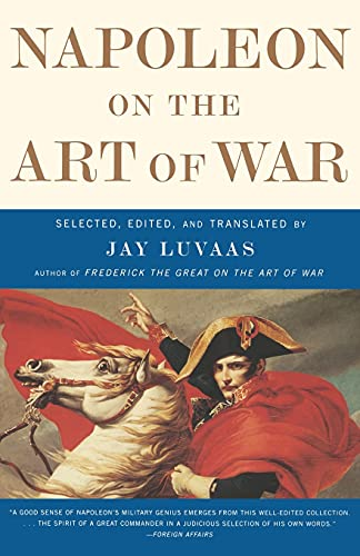 9780684872711: Napoleon on the Art of War