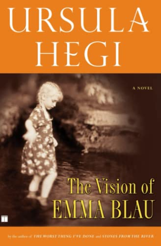 The Vision of Emma Blau: Hegi, Ursula