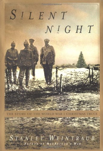 9780684872810: Silent Night: The Story of World War I Christmas Truce