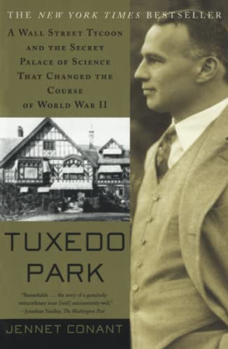 9780684872889: Tuxedo Park : A Wall Street Tycoon and the Secret Palace of Science That Changed the Course of World War II