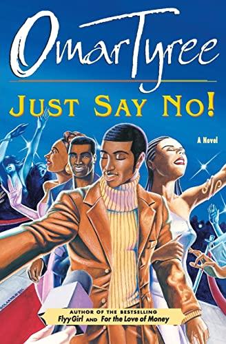 9780684872940: Just Say No! : A Novel