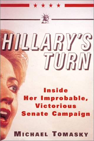 9780684873022: Hillary's Turn: Inside Her Improbable, Victorious Senate Campaign