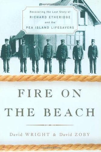 9780684873046: Fire on the Beach: Recovering the Lost Story of Richard Etheridge and the Pea Island Lifesavers