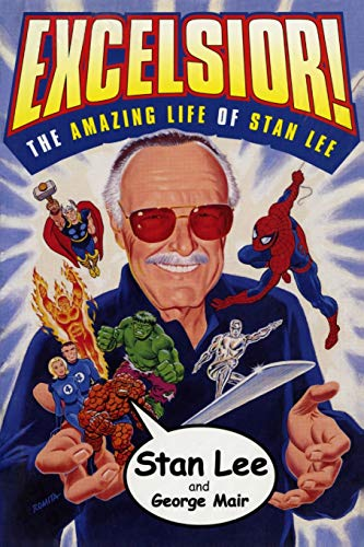 [signed] Excelsior! the Amazing Life of Stan Lee
