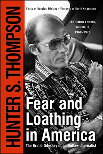 9780684873169: Fear and Loathing in America: The Brutal Odyssey of an Outlaw Journalist, 1968-1976 (Gonzo Letters)