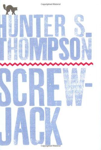 Screw-Jack: Hunter S Thompson