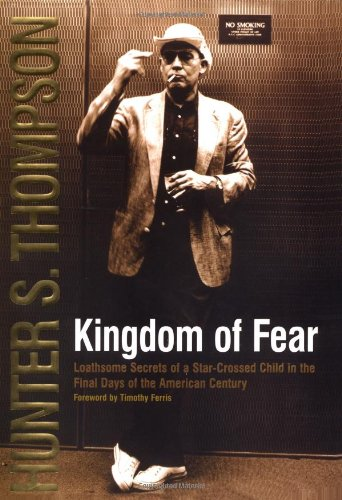 9780684873237: Kingdom of Fear: Loathsome Secrets of a Star-Crossed Child in the Final Days of the American Century