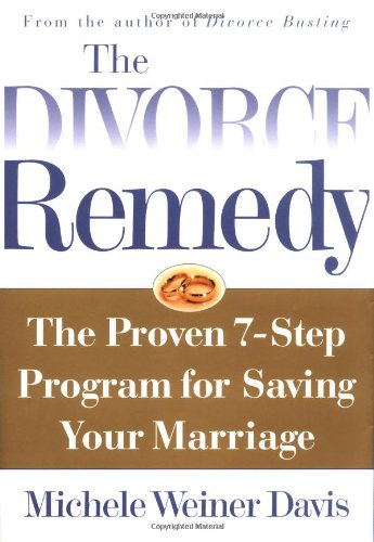 9780684873541: Divorce Remedy: The Proven 7-Step Program for Saving Your Marriage