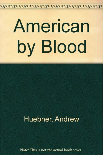 9780684873589: American by Blood
