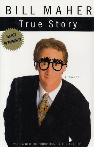 9780684873602: True Story: A Novel