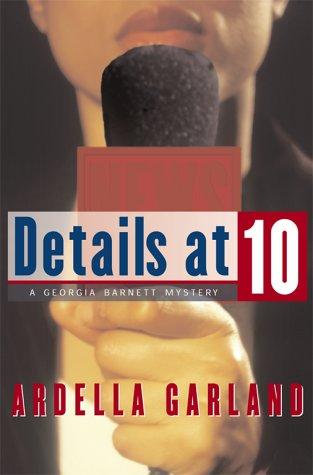 Details at Ten: Garland, Ardella