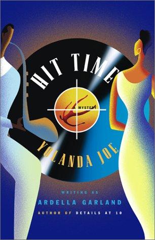Hit Time * * * * *SIGNED* * * * *: Yolanda Joe / Ardella Garland
