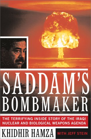 9780684873862: Saddam's Bombmaker: The Terrifying Inside Story of the Iraqi Nuclear and Biological Weapons Agenda