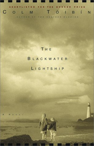 The Blackwater Lightship: Toibin, Colm