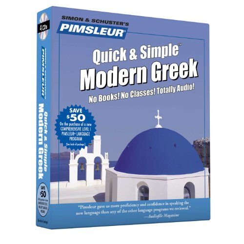 9780684874289: Pimsleur Greek (Modern) Quick & Simple Course - Level 1 Lessons 1-8 CD: Learn to Speak and Understand Modern Greek with Pimsleur Language Programs
