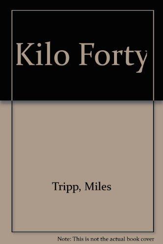9780685003268: Kilo Forty