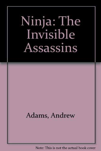 9780685009000: Ninja: The Invisible Assassins