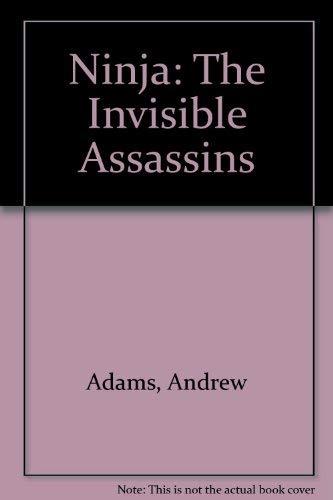 9780685009000: Ninja: The Invisible Assassins