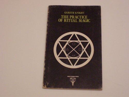 9780685010839: Practice of Ritual Magic