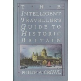 9780685011829: The Intelligent Traveller's Guide to Historic Britain