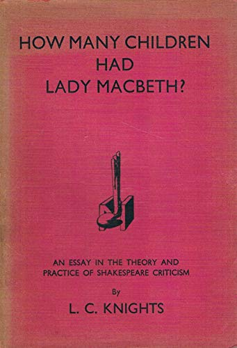 How Many Children Had Lady MacBeth: L. C. Knights