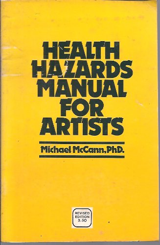 9780685016220: Health Hazards Manual for Artists